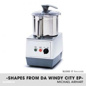 Shapes From Da Windy City EP