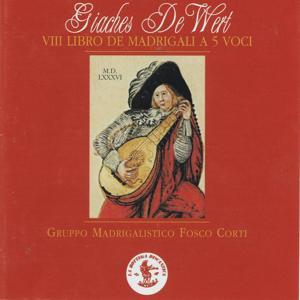 De Wert : VIII libro dei madrigali a 5 voci