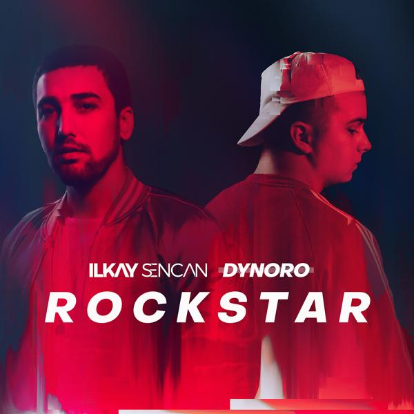 Альбом «Rockstar» - слушать онлайн. Исполнитель «Ilkay Sencan, Dynoro»