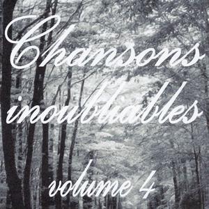 Chansons inoubliables volume 4