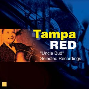 Uncle Bud (Selected Recordings)