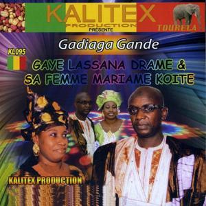 Gadiaga Gande (Kalitex présente)