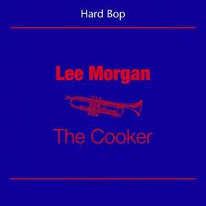 Hard Bop (Lee Morgan - The Cooker)