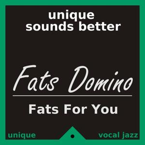 Fats for You