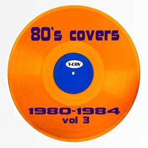 Eighties Covers 80-84, Vol. 3