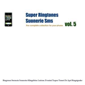 Super Ringtones : Suonerie Sms, vol. 5