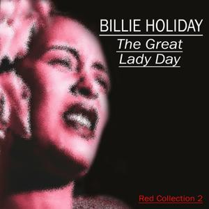 Billie Holiday Red Collection, Vol. 2 (The Great Lady Day)