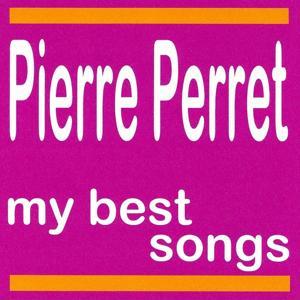 Pierre Perret : My Best Songs
