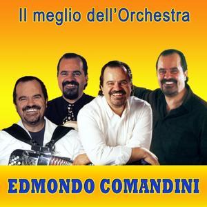 Il meglio dell'Orchestra Edmondo Comandini