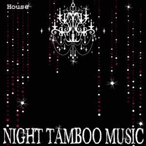 Night Tamboo Music Compilation