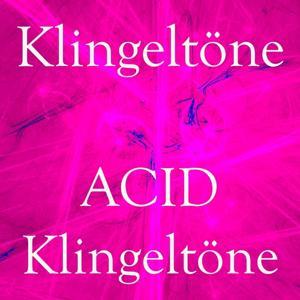 Acid klingeltöne